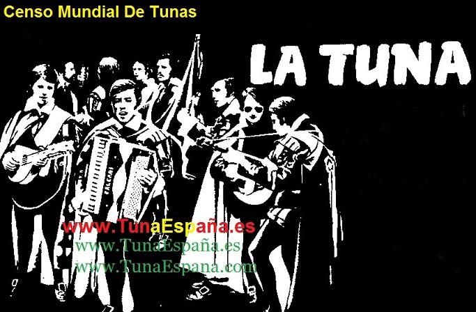 Tunas-de-España, TunaEspaña, Censo Mundial de Tunas,Cancionero tunas, musica de Tuna, canciones de tuna, certamen de tunas, Ronda La Tuna,dism