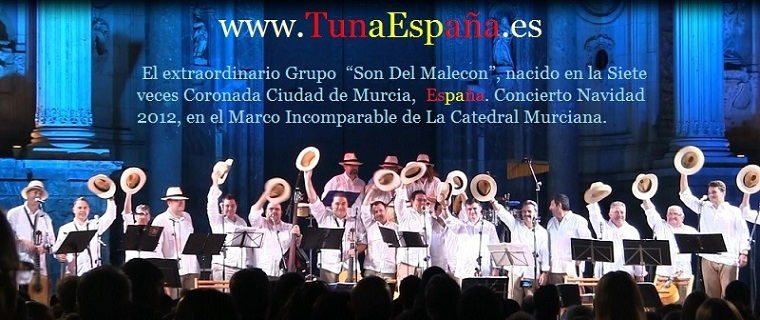 Tuna España , Tunas Universitarias, Tunas , estudiantinas, cancionero tuna, certamen Tuna Costa Calida, musica tuna, Son DEl Malecon, 2