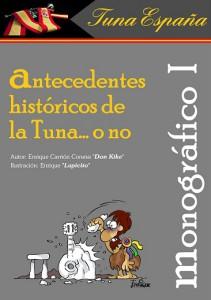 TunaEspaña, MONOGRAFICO I, Antecedentes historicos de la tuna