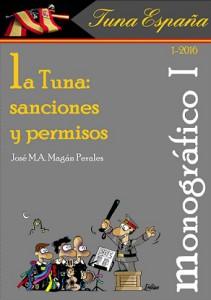 TunaEspaña, MONOGRAFICO I, La Tuna Permisos y sanciones