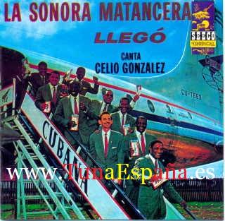 Tuna España La Sonora Matancera - Llego - canta Celio Gonzalez