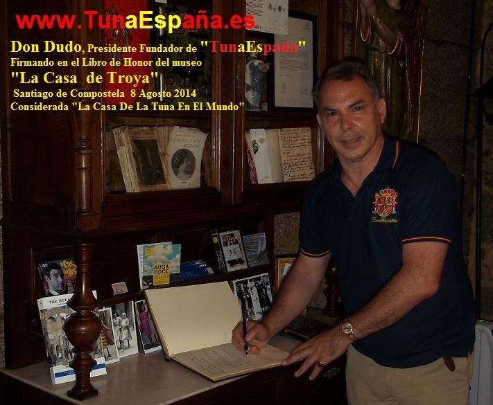 TunaEspaña, Casa de la Troya, Don Dudo, santiago de compostela,Tuna España, cancionero tuna, musica de tuna, 2