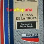 30, TunaEspaña, Casa de La Troya, Perez Lugin