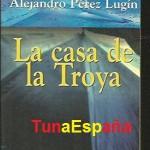 31, TunaEspaña, Casa de La Troya, Perez Lugin