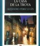 32, TunaEspaña, Casa de La Troya, Perez Lugin
