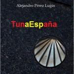 33, TunaEspaña, Casa de La Troya, Perez Lugin