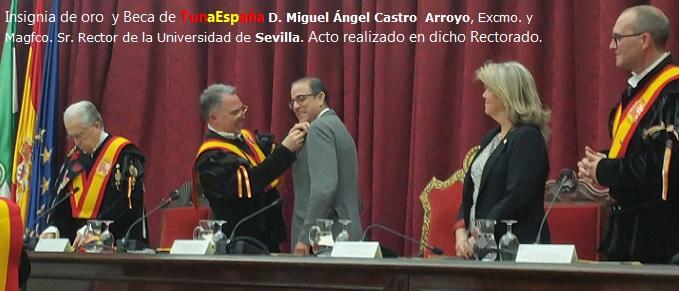 TunaEspaña, Don Dudo, Carlos Espinosa Celdran, D.Miguel Ángel Castro Arroyo, Excmo. y Magfco. Sr. Rector de la Universidad deSevilla,5