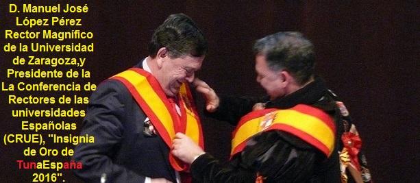 TunaEspaña, Don Dudo, Insignia de Oro, Rector Universidad, CRUE,03