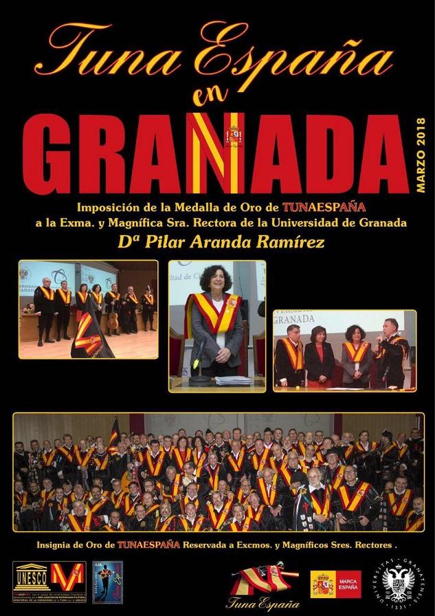 TunaEspaña, Juntamento Granada, Don Dudo, Carlos ignacio Espinosa Celdran,Rectora Pilar Aranda