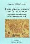 TunaEspaña, Pancracio Celdran, 26, Cristianos, Moros y Judíos en la Ciudad de Argel