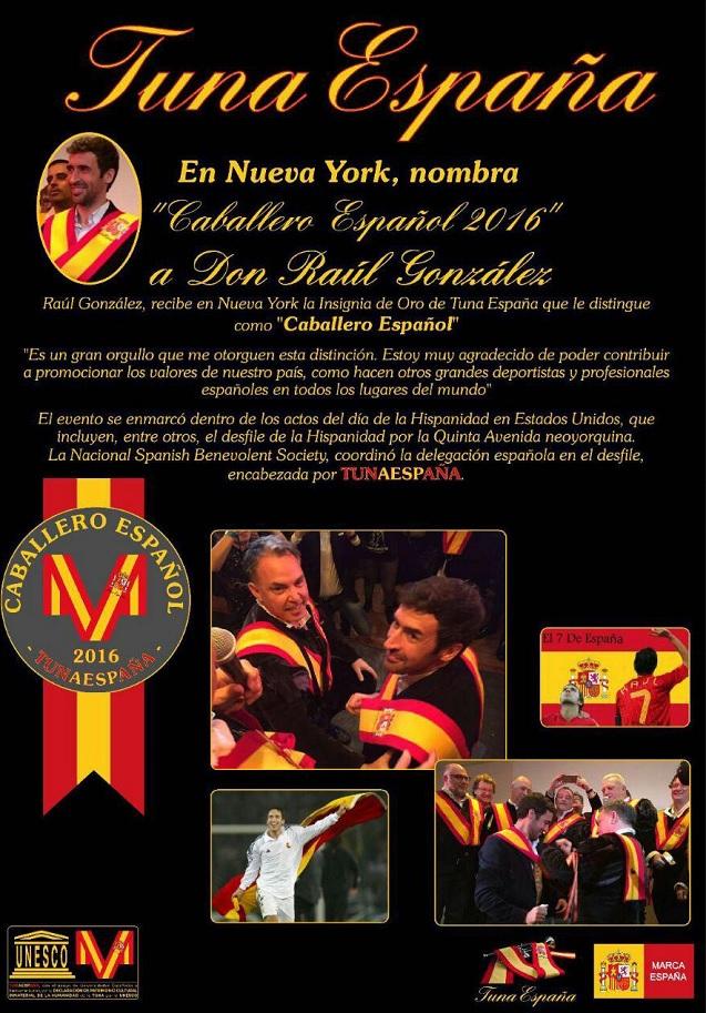 Carlos Espinosa Celdran,TunaEspaña, Don Dudo, Caballero Español, Raul Gonzalez, Real Madrid,70