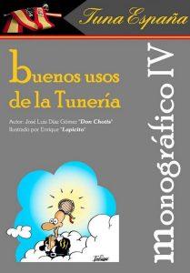 TunaEspaña Monografico, Don Dudo, Carlos Espinosa Celdran, Buenos usos de la Tuneria