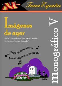 TunaEspaña Monografico, Don Dudo, Carlos Espinosa Celdran, Imagenes de ayer