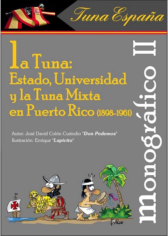 TunaEspaña Monografico, Don Dudo, Carlos Espinosa Celdran, Puerto Rico