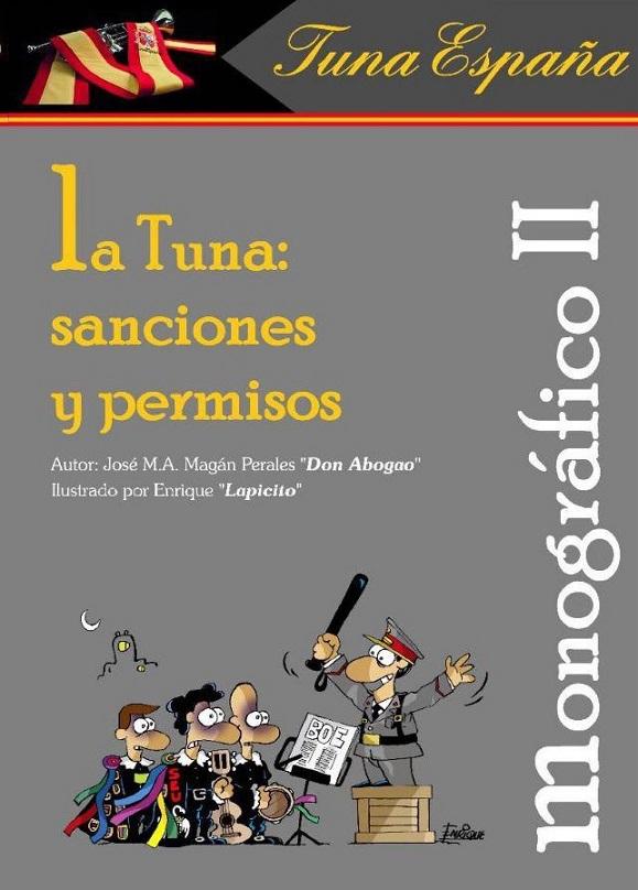 TunaEspaña, Monograficos, La Tuna Permisos y sanciones, Don Lapicito, Don Abogao, Don Dudo