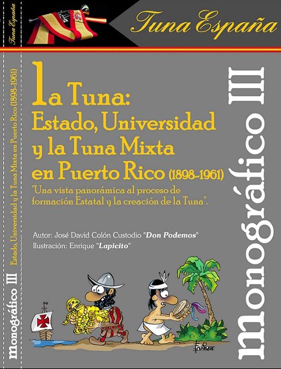 TunaEspaña, Monograficos, Usos del Buen Tunar, Don Lapicito, Don Incondicional, Don Dudo