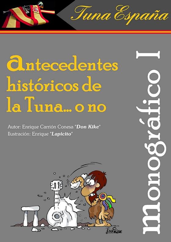 TunaEspaña, Monograficos, Usos del Buen Tunar, Don Lapicito, Don Kike, Don Dudo