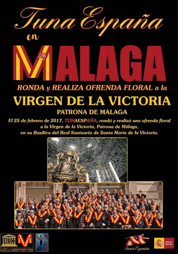TunaEspaña, Carlos Espinosa Celdran, Don Dudo,Patrona de Malaga, Virgen de la Victoria